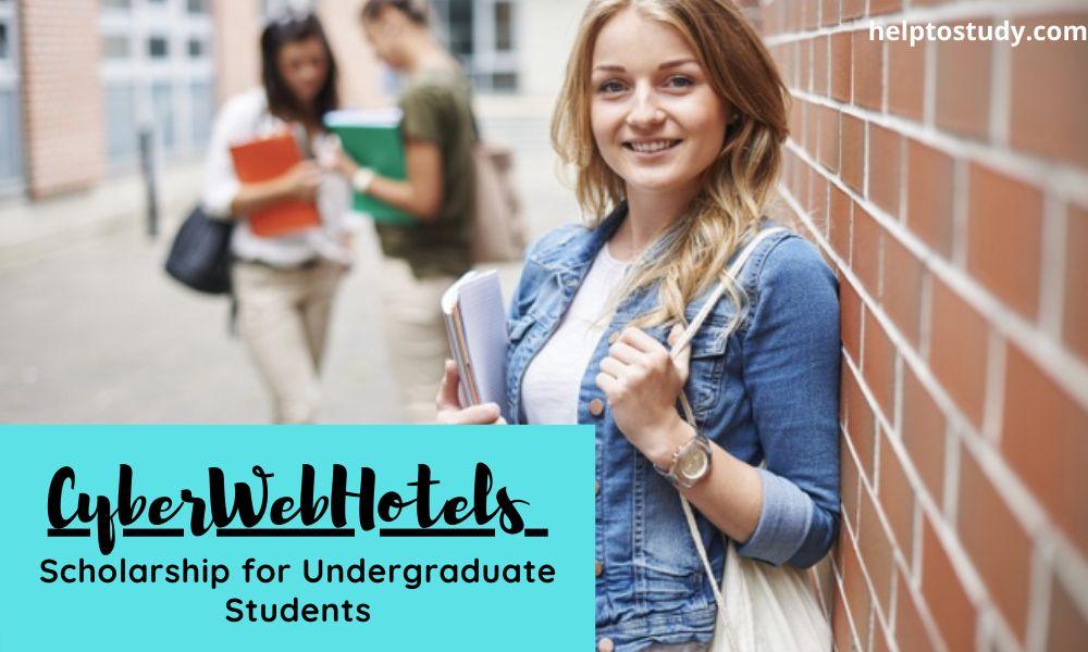 CyberWebHotels Scholarship for Undergraduate Students