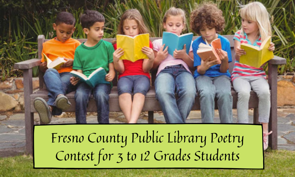 Fresno County Public Library Poetry Contest for 3 to 12 Grades Students