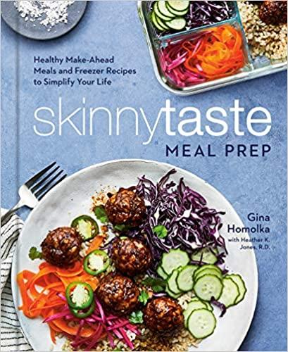 Gina Homolka's SkinnyTaste Meal Prep