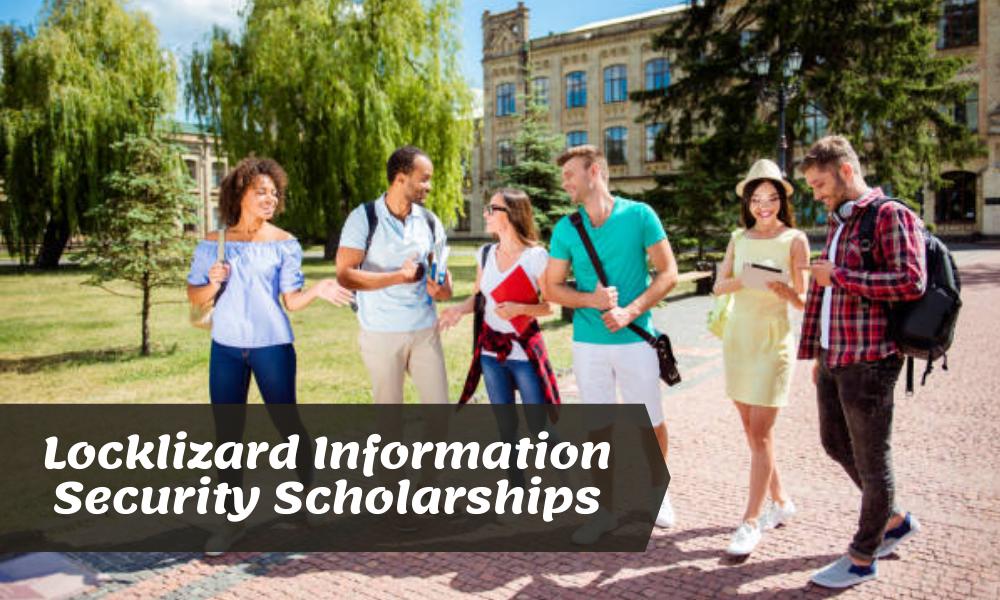 Locklizard Information Security Scholarships