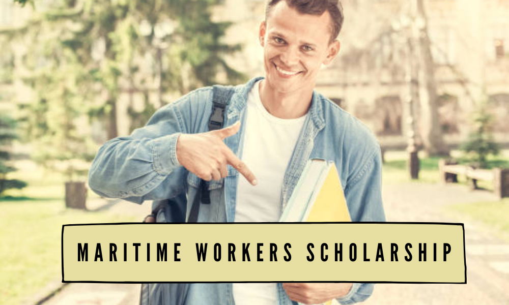 Maritime Workers Scholarship