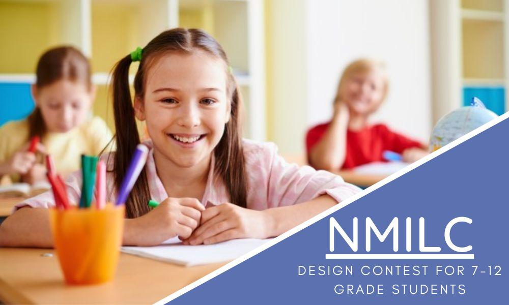 NMILC's Design Contest for 7-12 Grade Students