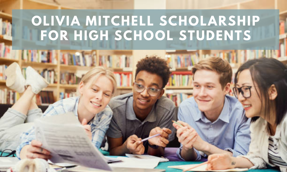 Olivia Mitchell Scholarship for High School Students