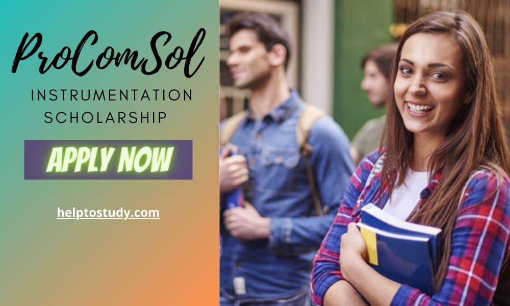 ProComSol Instrumentation Scholarship