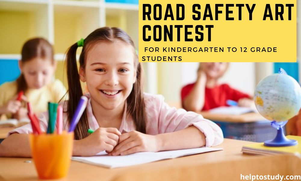 Road Safety Art Contest for Kindergarten to 12 Grade Students