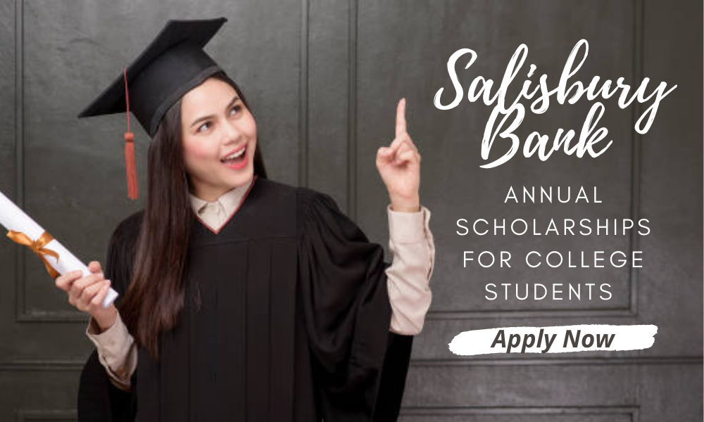 Salisbury Bank Annual Scholarships for College Students