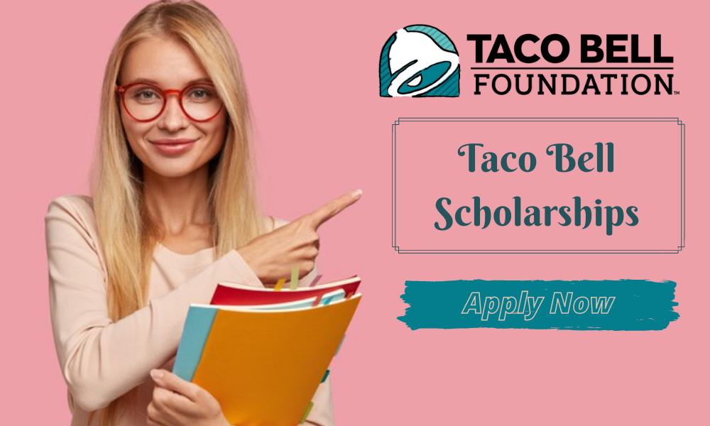 Taco Bell Scholarships