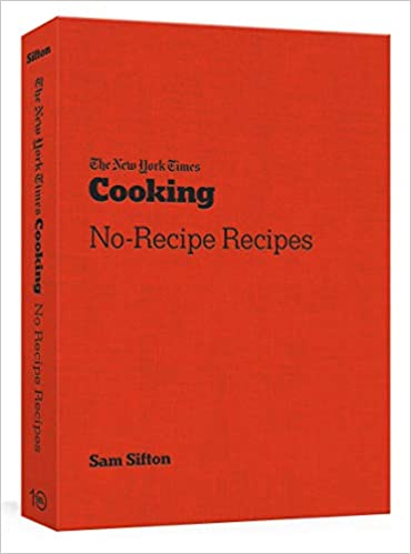 The New York Times Cooking No-Recipe