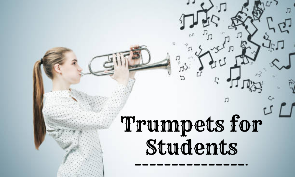 Trumpets for Students