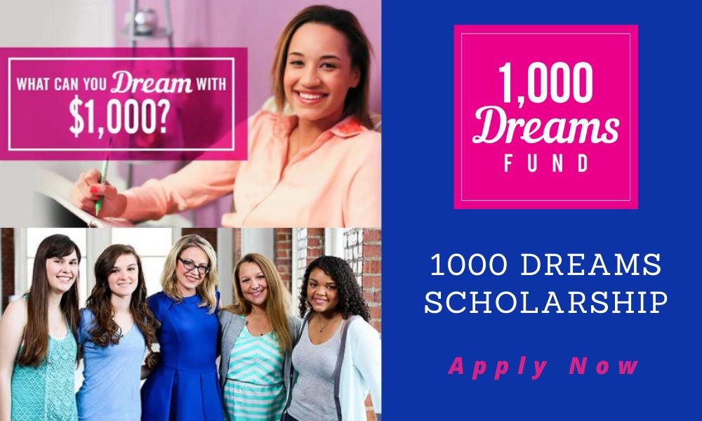 1000 Dreams Scholarship