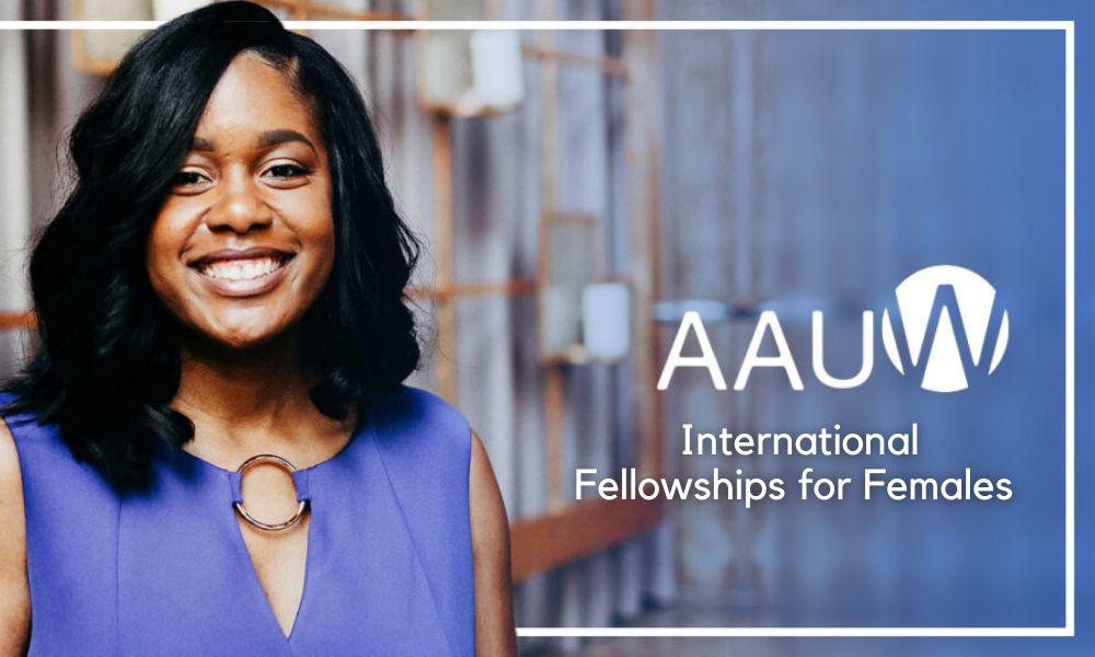 AAUW International Fellowships for Females