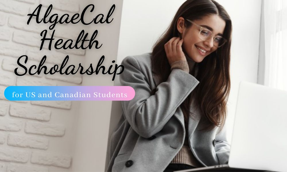 AlgaeCal Health Scholarship for US and Canadian Students