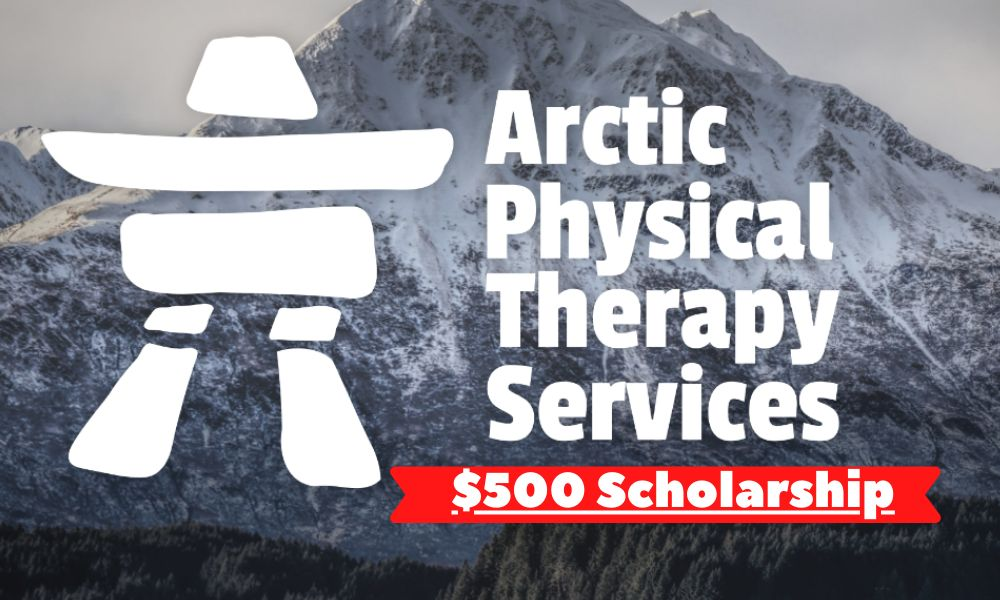 Arctic Physical Therapy $500 Scholarship for US and Canadian Students