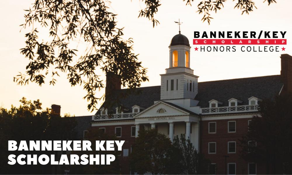 Banneker Key Scholarship