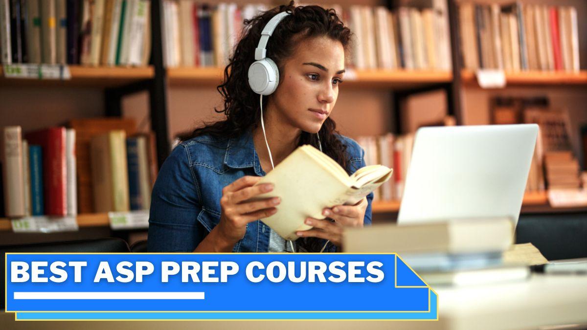 Best ASP Prep Courses