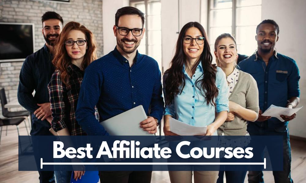 Best Affiliate Courses