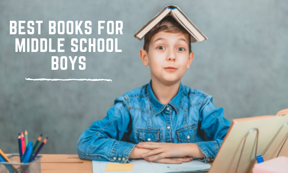 Best Books For Middle School Boys