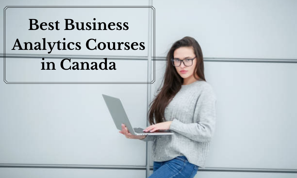 Best Business Analytics Courses in Canada