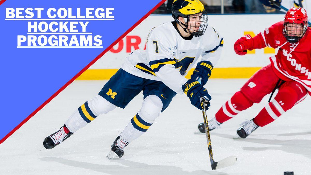 Best College Hockey Programs