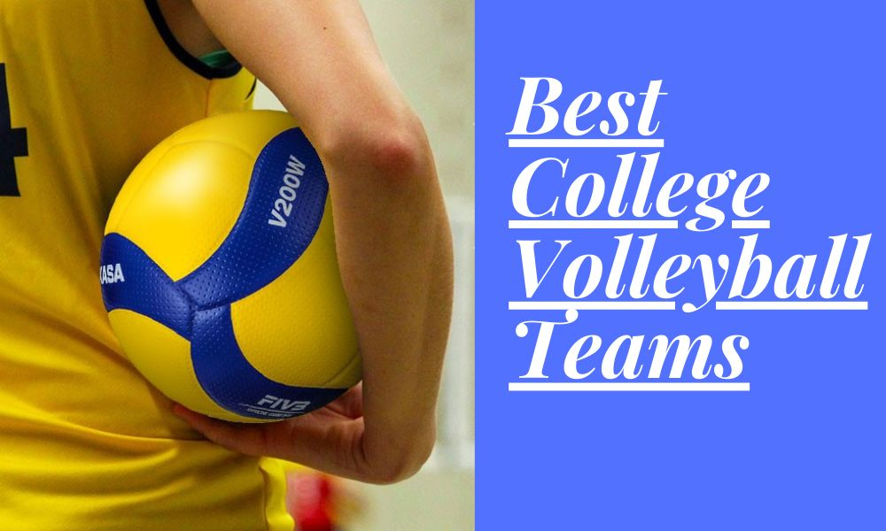Best College Volleyball Teams