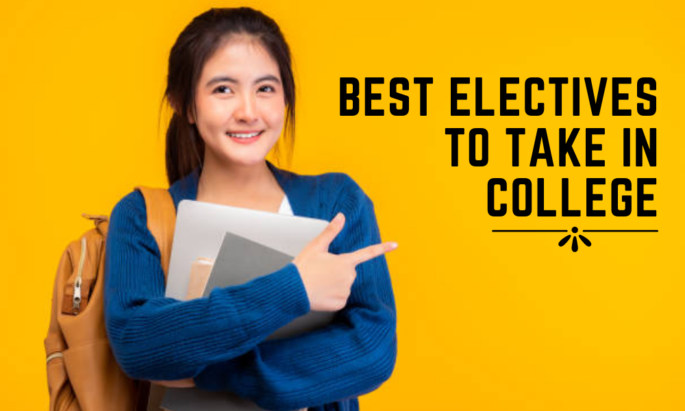 Best Electives to Take in College