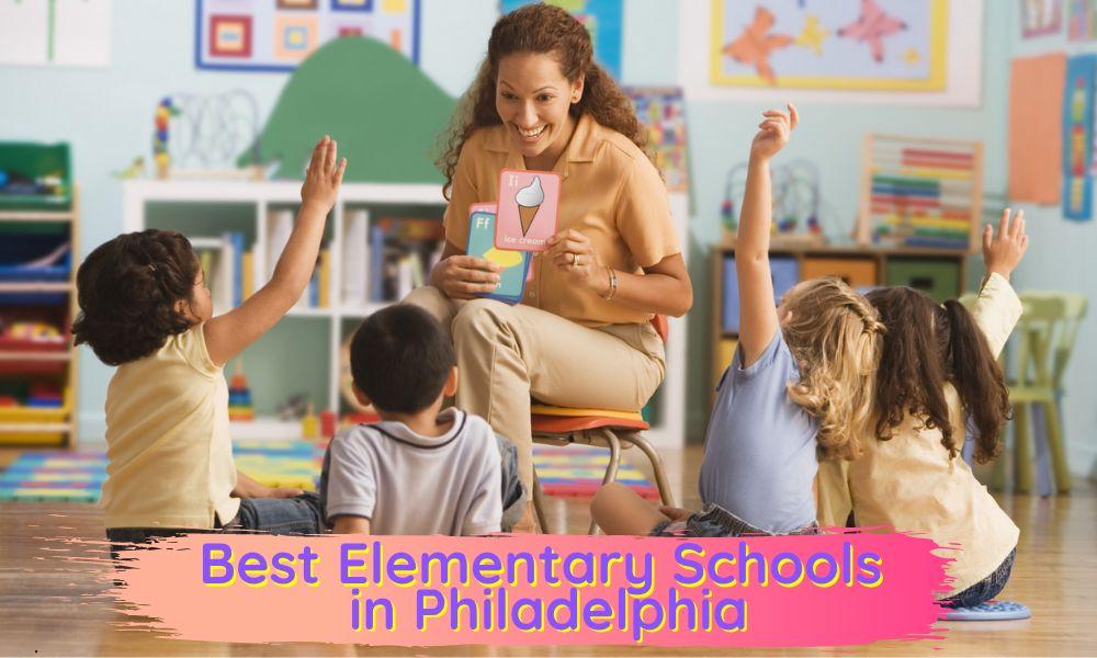 Best Elementary Schools in Philadelphia