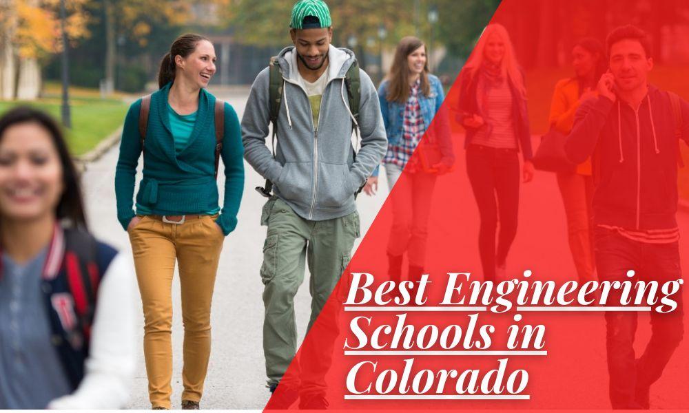 Best Engineering Schools in Colorado