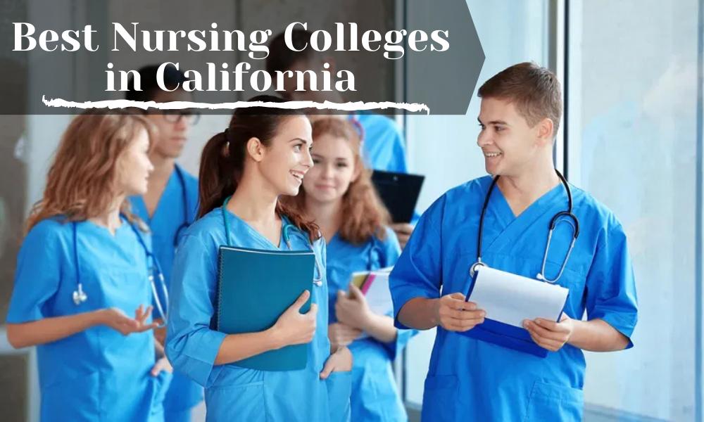 Best Nursing Colleges in California