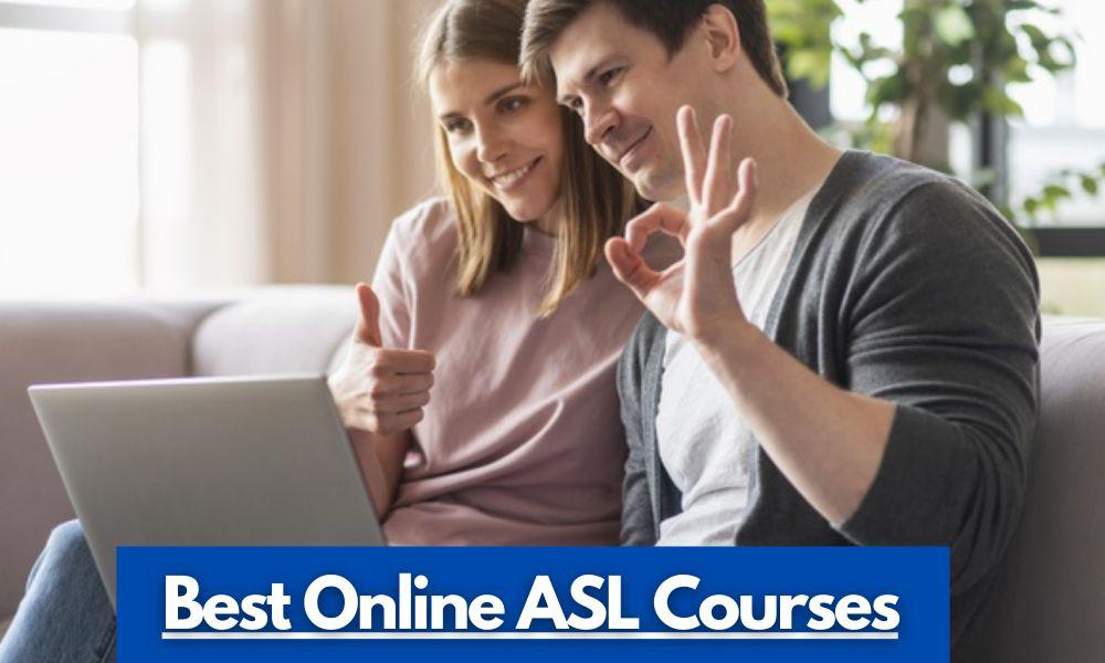 Best Online ASL Courses