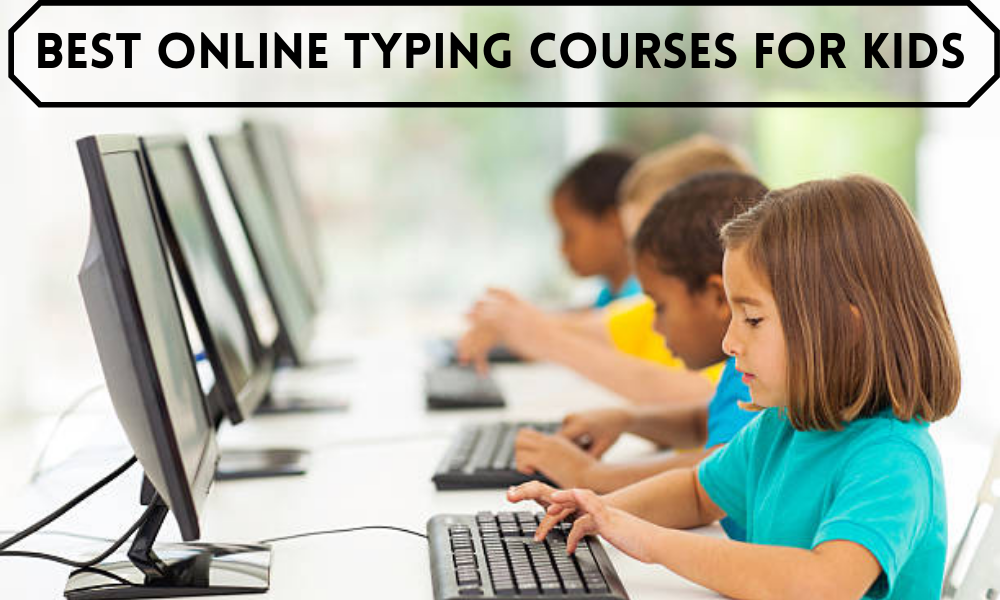 Best Online Typing Courses for Kids