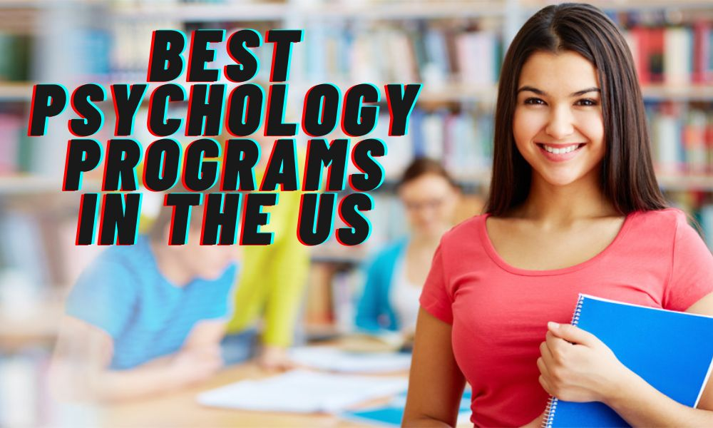 Best Psychology Programs in the US
