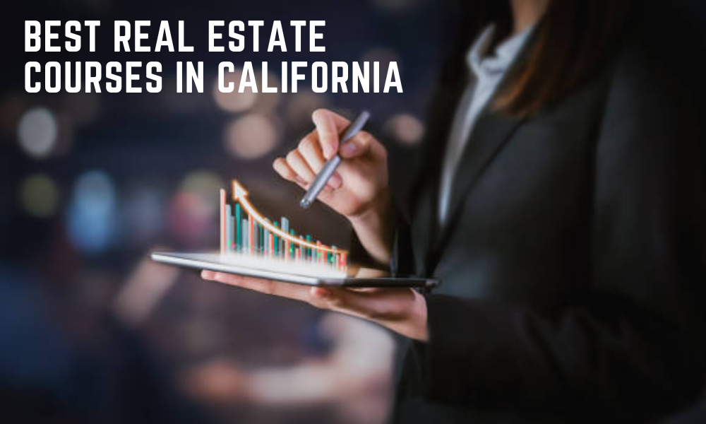 Best Real Estate Courses in California