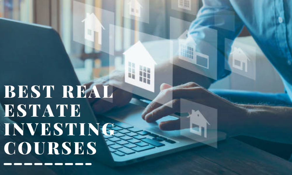 Best Real Estate Investing Courses