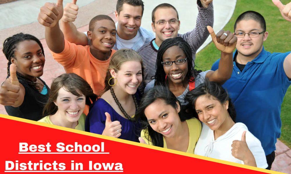 Best School Districts in Iowa