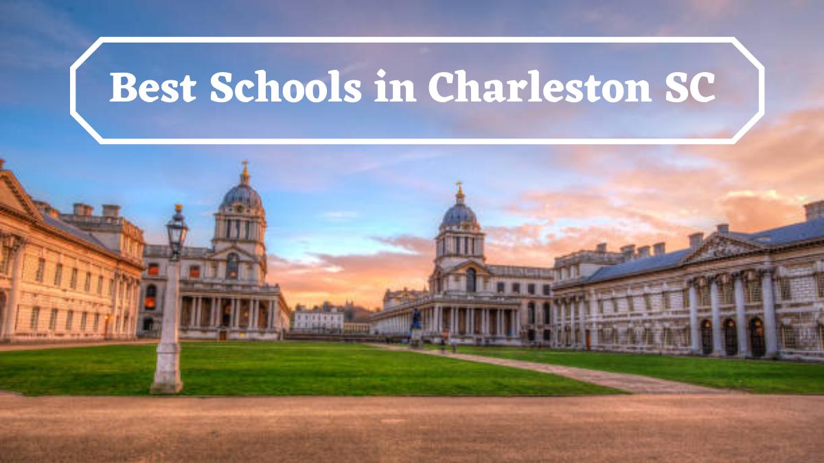 Best Schools in Charleston SC