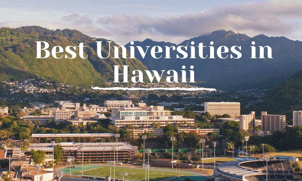Best Universities in Hawaii