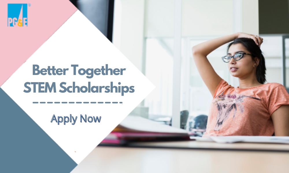 Better Together STEM Scholarships