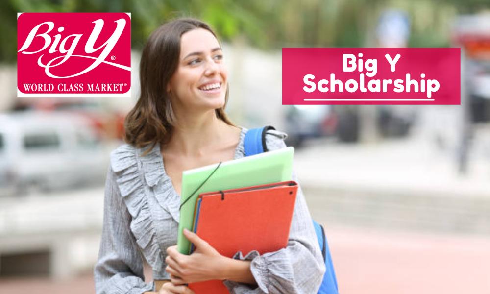 Big Y Scholarship