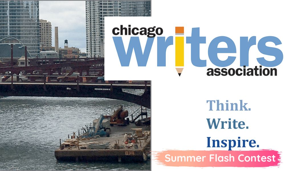 Chicago Writers Association Summer Flash Contest