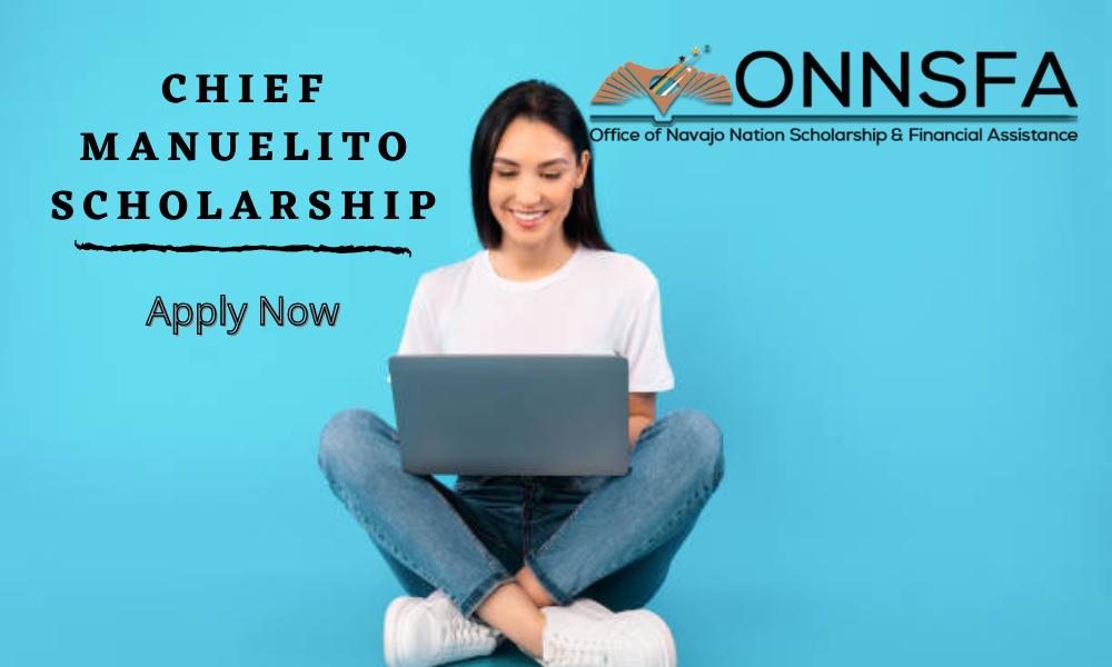 Chief Manuelito Scholarship