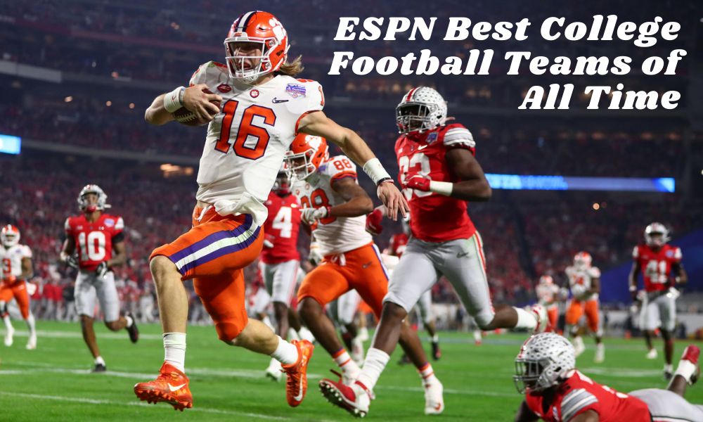 ESPN Best College Football Teams of All Time