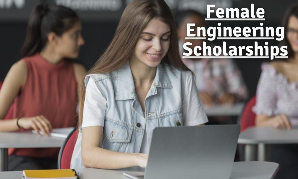 Female Engineering Scholarships