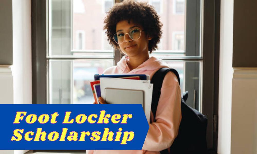 Foot Locker Scholarship