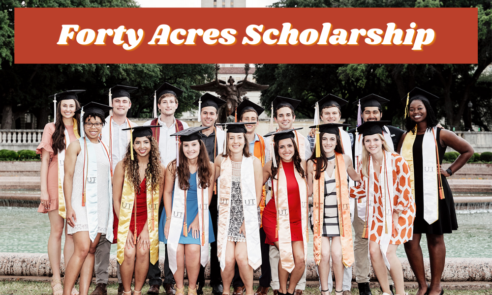 Forty Acres Scholarship