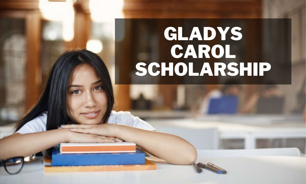 Gladys Carol Scholarship