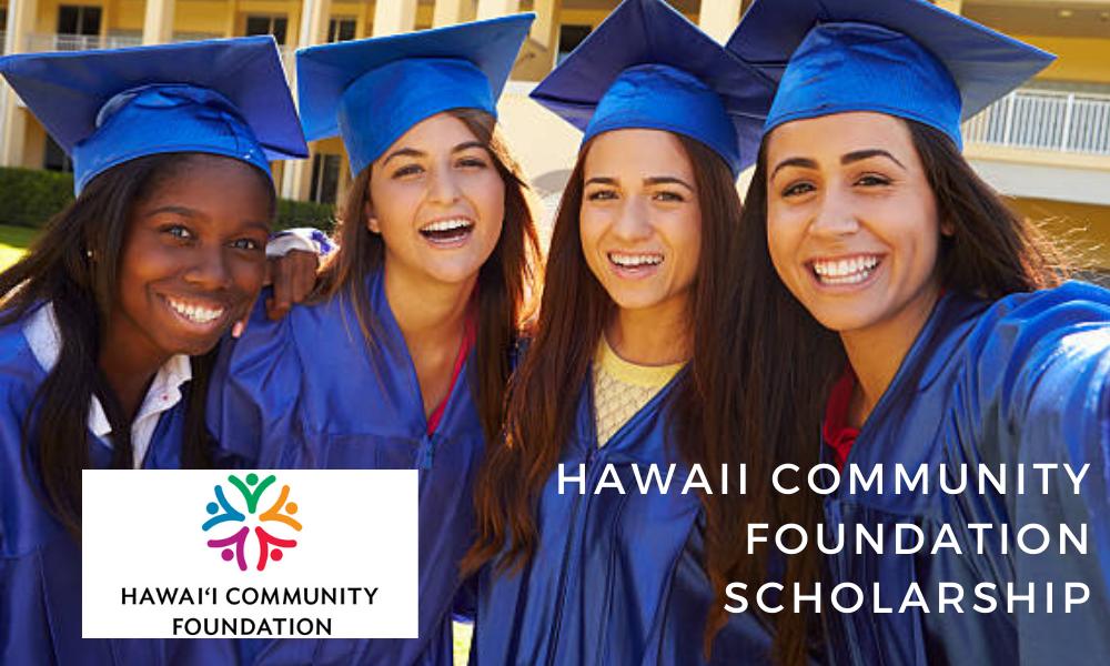 Hawaii Community Foundation Scholarship