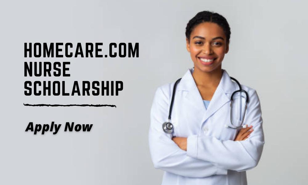 Homecare.com Nurse Scholarship