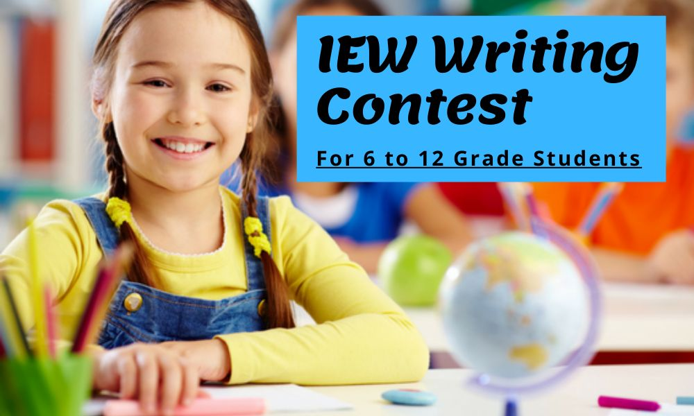 IEW Writing Contest for 6 to 12 Grade Students