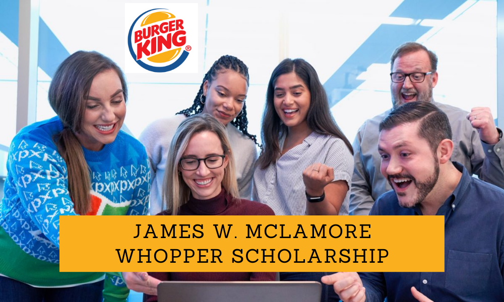 James W. Mclamore Whopper Scholarship