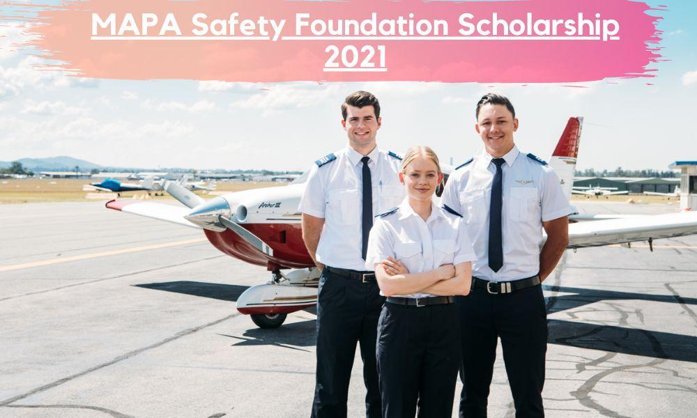 MAPA Safety Foundation Scholarship 2021